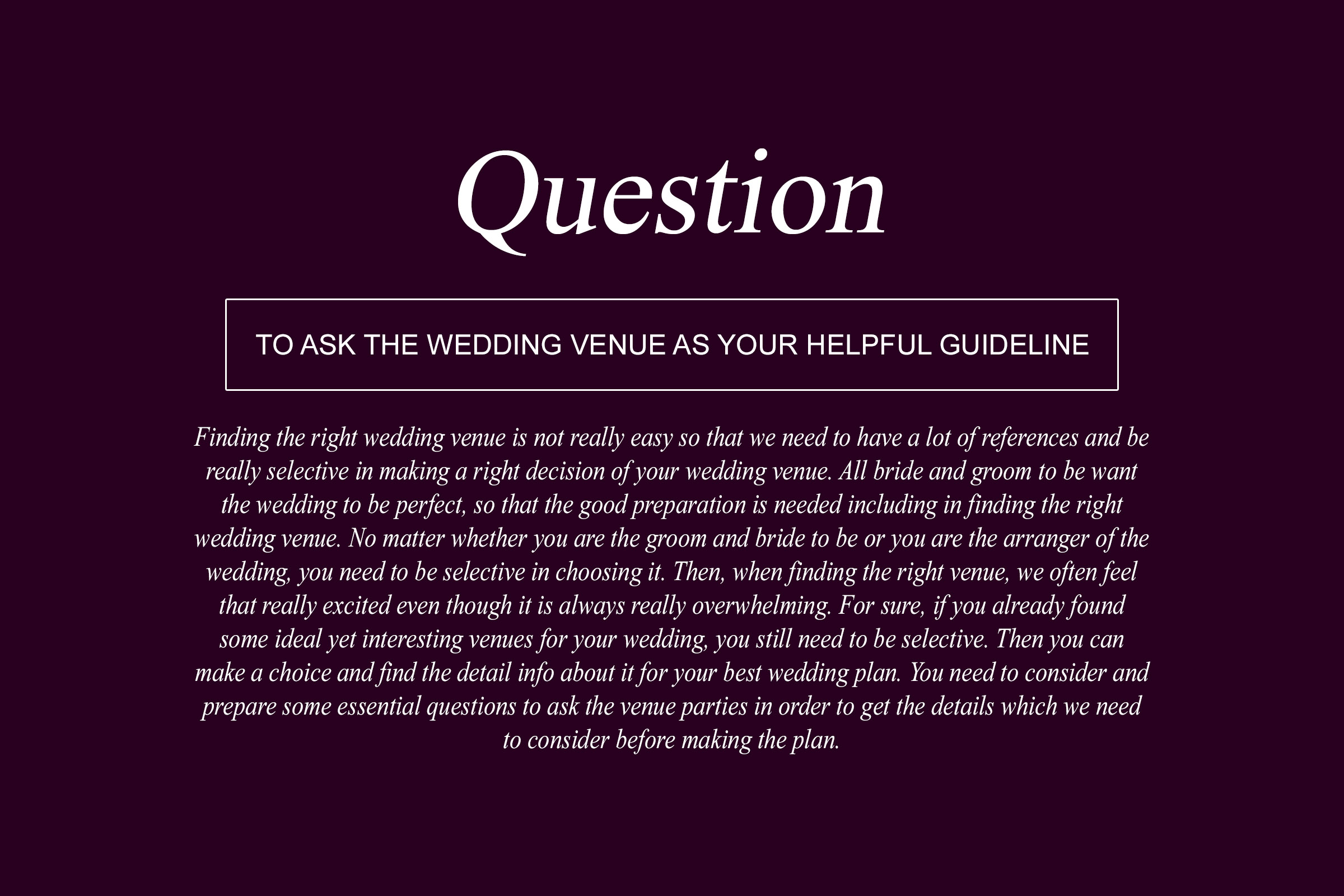 Questions To Ask The Wedding Venue