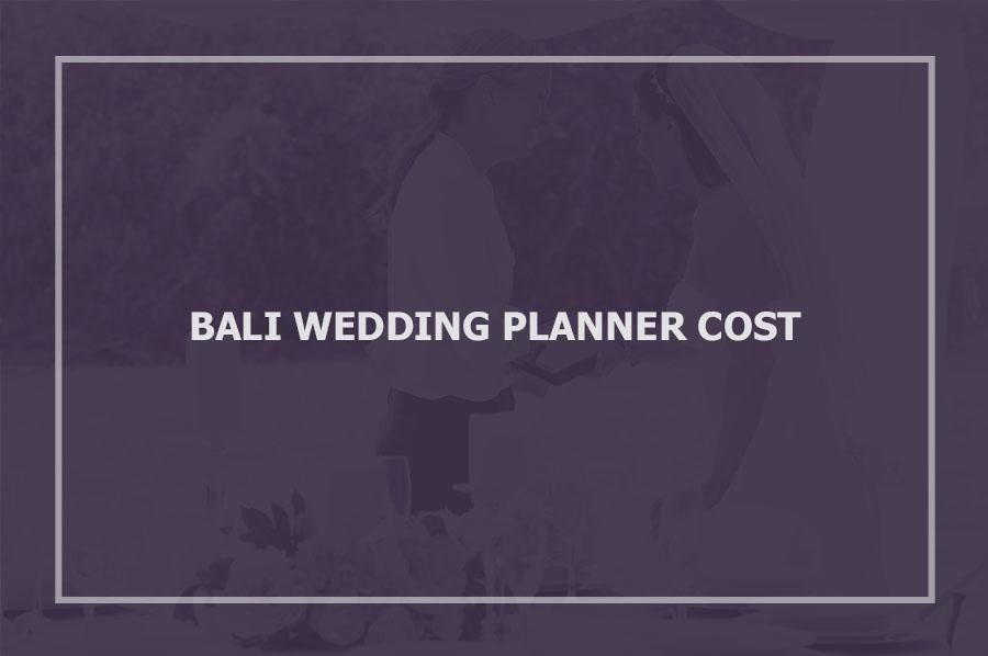Bali Wedding Planner Cost